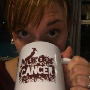 Murder Cancer Cup: Emily S